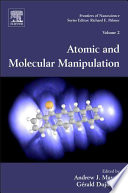 Atomic and Molecular Manipulation That Miniaturized Electronic Optical Magnetic