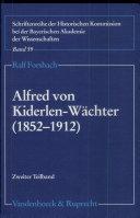 Alfred von Kiderlen-Wächter (1852-1912)