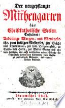 """""""Der"""" neugepflanzte Mir[r]hengarten für Christkatholische Seelen"""