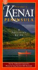 Alaska s Kenai Peninsula