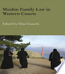 Muslim Family Law in Western Courts