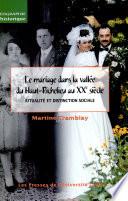 Le mariage dans la vall  e du Haut Richelieu au XXe si  cle