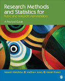Research Methods and Statistics for Public and Nonprofit Administrators