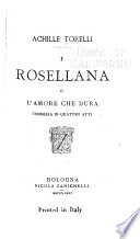 I Rosellana  o L amore che dura
