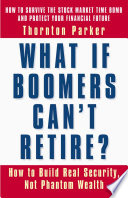 What If Boomers Can T Retire