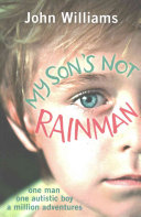 My Son s Not Rainman
