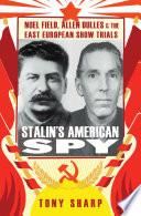 Stalin s American Spy