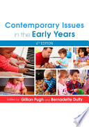 Contemporary Issues in the Early Years Early Years Sector You Need