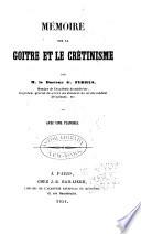 Mémoire sur le goitre et le crétinisme
