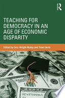 Teaching For Democracy In An Age Of Economic Disparity