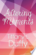 Altering Moments