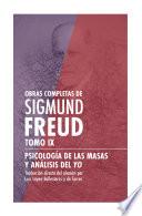 Obras Completas De Sigmund Freud Tomo Ix Psicolog A De Las Masas Y An Lisis Del Yo