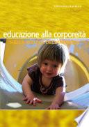 Pratiche di educazione alla corporeit   nella scuola dell infanzia
