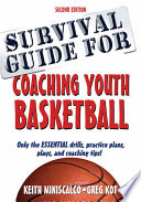 Survival Guide for Coaching Youth Basketball  2E