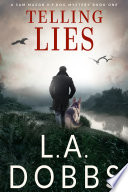Telling Lies  A Sam Mason Mystery   Book 1