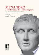 MENANDRO e l   evoluzione della commedia greca