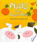 Piggies In The Pumpkin Patch : and other spots on the farm, encountering...