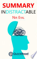 Summary Of Indistractable By Nir Eyal Free Book By Quickread Com