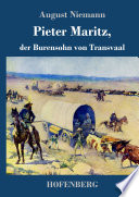 Pieter Maritz, der Burensohn von Transvaal