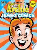 Archie Comics Double Digest #260 : this jumbo issue is chock-full of...
