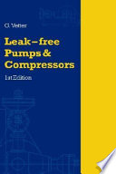 Leak free Pumps and Compressors