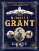 The Annotated Memoirs of Ulysses S  Grant