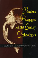 Passions  pedagogies  and twenty first century technologies