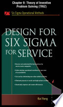 Design for Six Sigma for Service  Chapter 9   Theory of Inventive Problem Solving  TRIZ