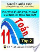 Phương pháp và thủ thuật giải nhanh Trắc nghiệm toán 11- Tập 2