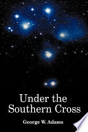 Under the Southern Cross Book PDF