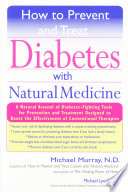 How To Prevent And Treat Diabetes With Natural Medicine