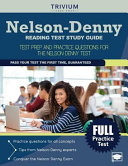 Nelson Denny Reading Test Study Guide  Test Prep and Practice Questions for the Nelson Denny Test