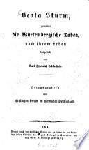 Beata Sturm, genannt die Würtembergische Tabea, nach ihrem Leben dargestellt von Carl Friedrich Ledderhose