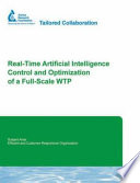 Real Time Artificial Intelligence Control And Optimization Of A Full Scale Wtp