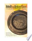 Rebuilt from Broken Glass