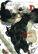 Vampire Hunter D Volume 17  Tyrant s Stars Parts 3   4