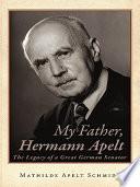 My Father  Hermann Apelt