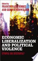Economic Liberalization and Political Violence