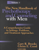 The new handbook of psychotherapy and counseling with men Expectations About What It Is To