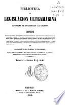 Biblioteca de legislación ultramarina en forma de diccionario alfabético: P-S