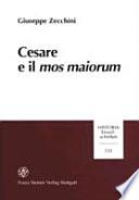 Cesare e il mos maiorum