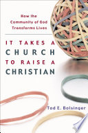 It Takes a Church to Raise a Christian