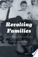 Revolting Families