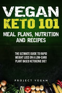 Vegan Keto 101 Meals Plans Nutrition And Recipes