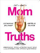 Cat and Nat's Mom Truths Pdf/ePub eBook