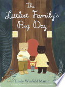 The Littlest Family s Big Day