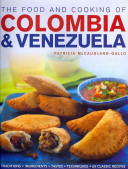 The Food And Cooking Of Colombia And Venezuela