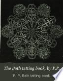 The Bath Tatting Book By P P