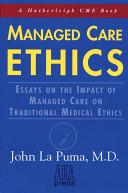 Managed Care Ethics