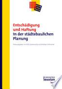 Entschädigung und Haftung in der städtebaulichen Planung